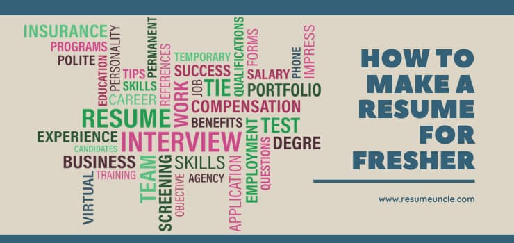 How to make a fresher Resume