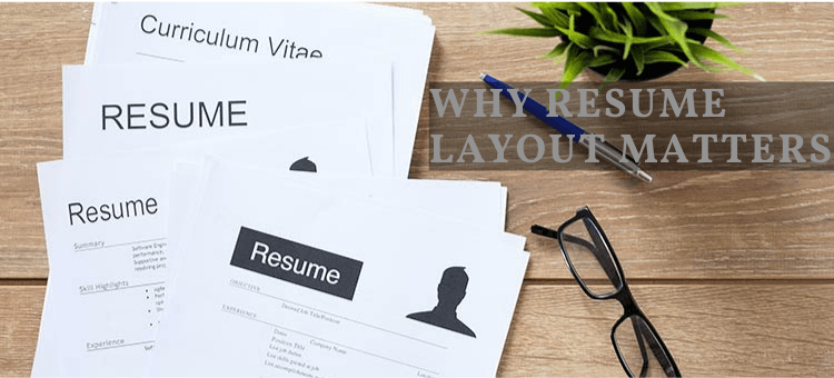 Why Resume Layout Matters
