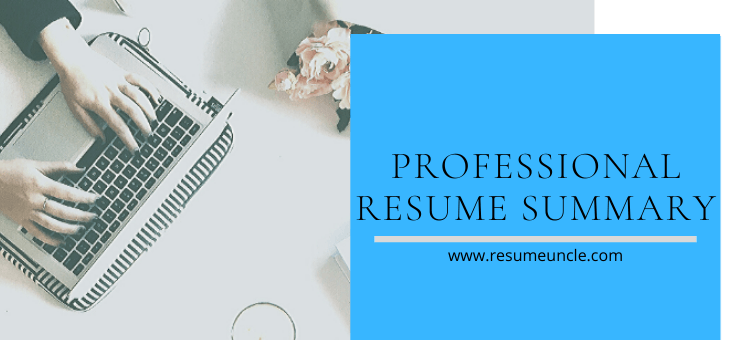 professional resume summary